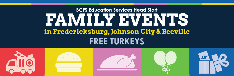 Banner: BCFS Education Services Head Start Family Events & Free Turkeys
