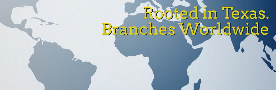 Banner: Rooted in Texas. Branches Worldwide