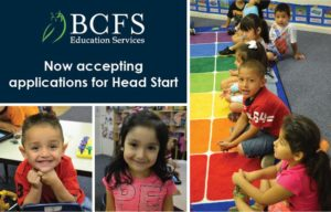 BCFS Education Services: Now Accepting Applications for Head Start