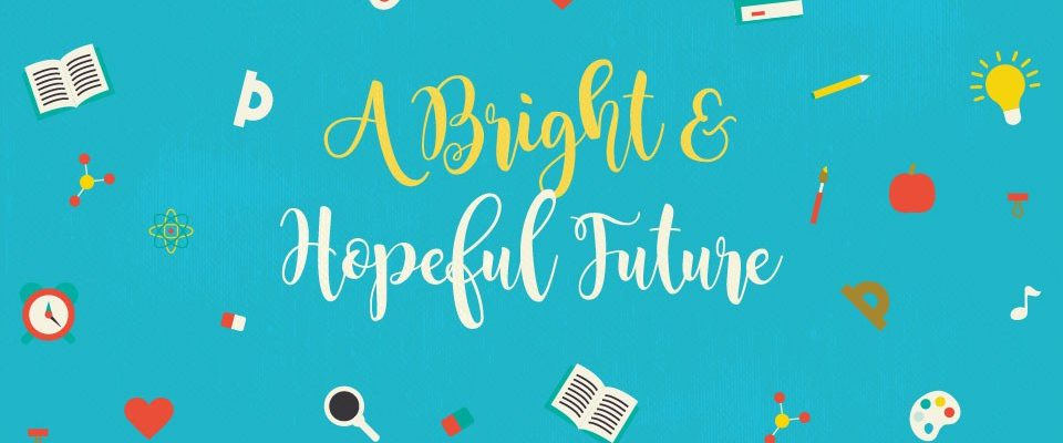 "Illustration with the words ""A Bright and Hopeful Future"""