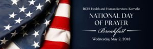 BCFS Health and Human Services Kerrville: National Day of Prayer Breakfast - Wednesday, May 2, 2018